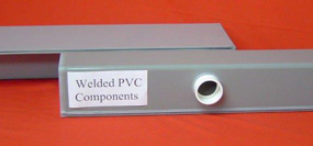 Welded PVC Components